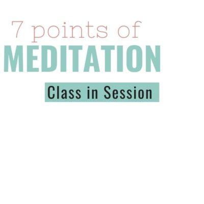 7 Points of Meditation