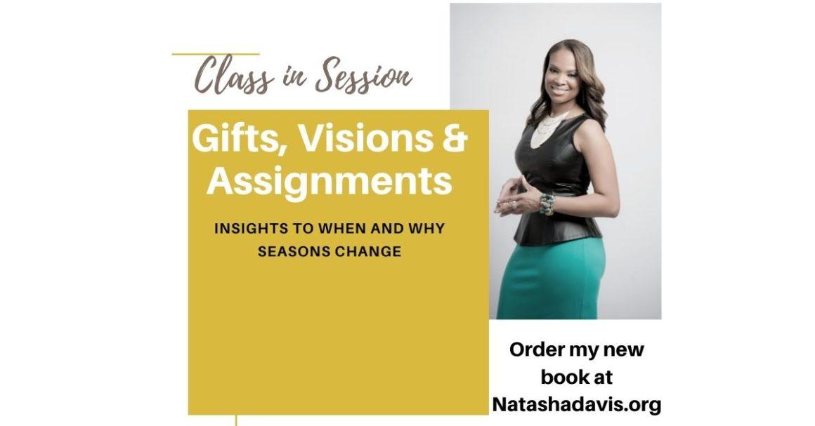 Gifts, Visions & Assignments by Natasha Davis