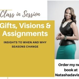 Gifts, Visions & Assignments by Natasha Davis