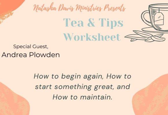 Tea & Tips Worksheet